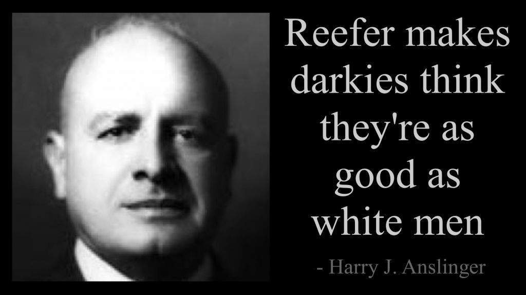 Anslinger Reefer Madness darkies