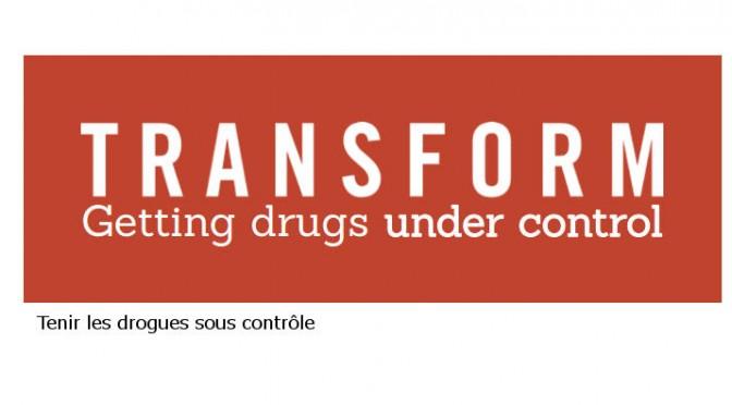 TRANSFORM tenir les drogues sous controle