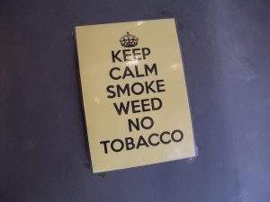 Keep Calm Smoke Weed No Tabacco