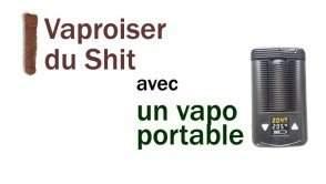Vaporiser du Shit (Hash), Dabs ou du BHO avec un Vapo Portable